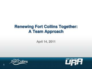 Renewing Fort Collins Together:  A Team Approach