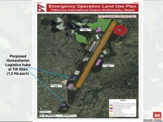 Porposed  Humanitarian Logistics hubs at TIA Sites (1.2 Ha each)