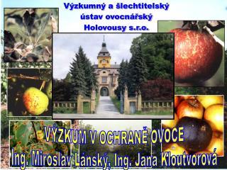 Výzkumný a šlechtitelský ústav ovocnářský Holovousy s.r.o.
