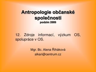 Antropologie občanské společnosti podzim 2009