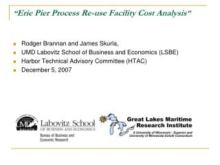 � Erie Pier Process Re-use Facility Cost Analysis �