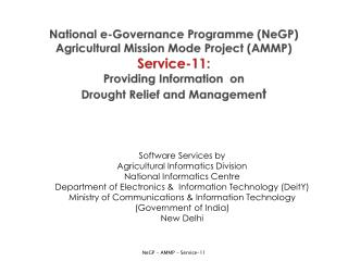 Software Services by Agricultural Informatics Division National Informatics Centre