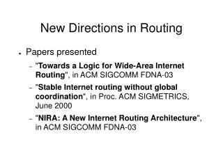New Directions in Routing