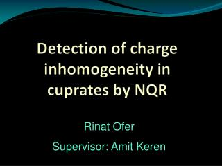 Detection of charge  inhomogeneity  in  cuprates  by NQR