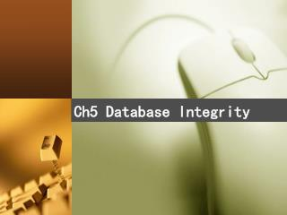 Ch5 Database Integrity