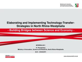 Elaborating and Implementing Technology-Transfer- Strategies in North Rhine-Westphalia