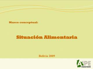 Marco conceptual:  Situación Alimentaria