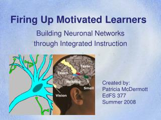 Firing Up Motivated Learners
