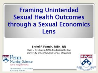 Framing  Unintended  Sexual  Health Outcomes  through a Sexual  Economics Lens