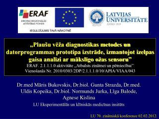 LU 70. zinātniskā konference 02.02.2012.