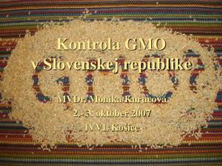 Kontrola GMO vSlovenskej republike