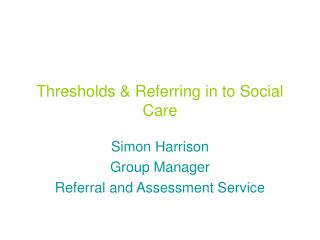 Thresholds & Referring in to Social Care