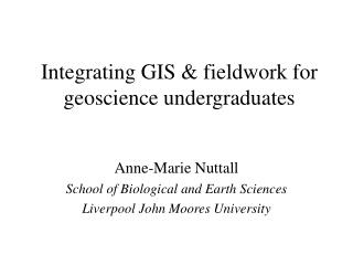 Integrating GIS & fieldwork for geoscience undergraduates