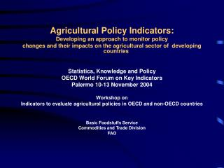 Agricultural Policy Indicators: Developing an approach to monitor policy
