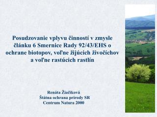 Renáta Žiačiková   Štátna ochrana prírody SR Centrum Natura 2000