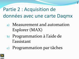 Partie 2 : Acquisition de données avec une carte Daqmx