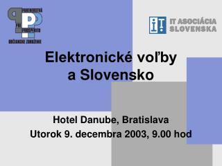 E lektronické voľby aSlovensko