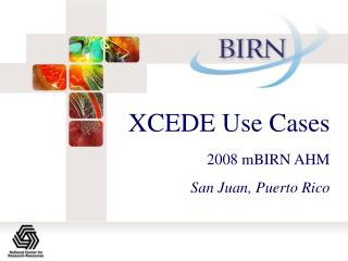 XCEDE Use Cases