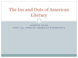 The Ins and Outs of American Literacy