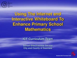 Swansea LEA ICT Curriculum Team