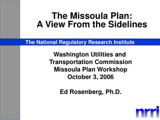 The Missoula Plan: A View From the Sidelines
