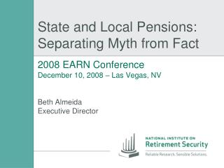 State and Local Pensions: Separating Myth from Fact