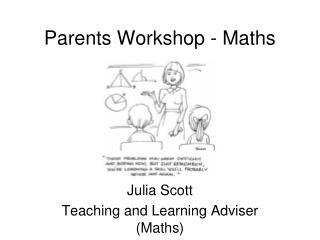 Parents Workshop - Maths