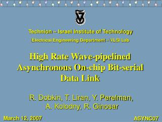 High Rate Wave-pipelined Asynchronous On-chip Bit-serial Data Link
