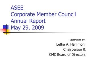 ASEE  Corporate Member Council Annual Report May 29, 2009