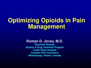 Optimizing Opioids in Pain Management