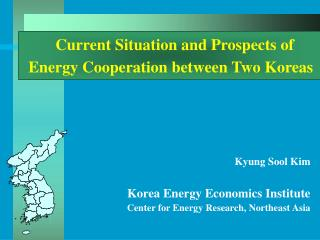 Current Situation and Prospects of Energy Cooperation between Two Koreas