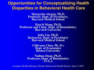 Opportunities for Conceptualizing Health Disparities in Behavioral Health Care