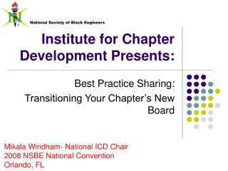 Institute for Chapter Development Presents: