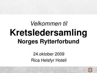 Velkommen til Kretsledersamling Norges Rytterforbund