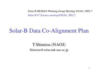 Solar-B Data Co-Alignment Plan