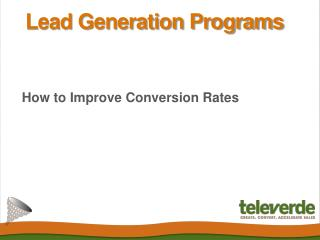 Lead Generation Progams: How to Improve Conversion Rates - T