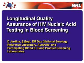 Longitudinal Quality Assurance of HIV Nucleic Acid Testing in Blood Screening