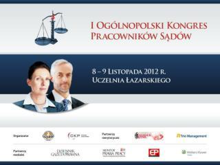 Koncepcje  wynagradzania pracowników sądów de lege lata i de lege  ferenda dr Artur Rycak