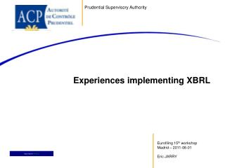 Experiences implementing XBRL
