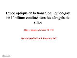 Etude optique de la transition liquide-gaz de l'hélium confiné dans les aérogels de silice