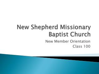 New Shepherd Missionary Baptist Church