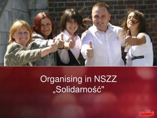 "Organising in NSZZ  "" Solidarność """