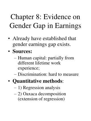Chapter 8: Evidence on Gender Gap in Earnings