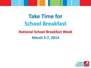 Take Time for School Breakfast