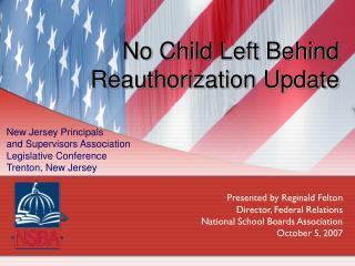 No Child Left Behind Reauthorization Update