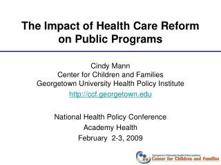 The Impact of Health Care Reform on Public Programs