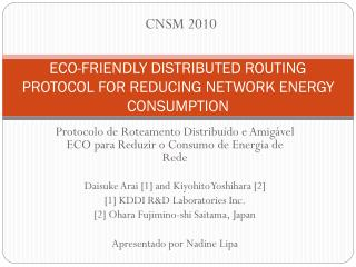 ECO-FRIENDLY DISTRIBUTED ROUTING PROTOCOL FOR REDUCING NETWORK ENERGY CONSUMPTION