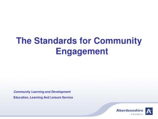 The Standards for Community Engagement Community Learning and Development