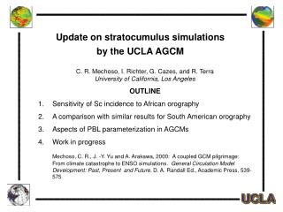 Update on stratocumulus simulations  by the UCLA AGCM
