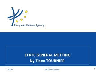 EFRTC GENERAL MEETING Ny Tiana TOURNIER